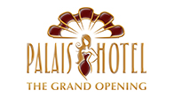 Palais Hotel - The Grand Opening!
